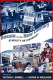 Russia in the New Century, Victoria E. Bonnell and George W. Breslauer, 0813390419
