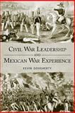 Civil War Leadership and Mexican War Experience, Dougherty, Kevin, 1617030414