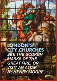 London's City Churches, Stephen Millar, 1902910419