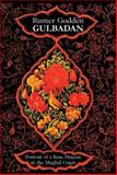 Gulbadan : Portrait of a Rose Princess at the Mughal Court, Godden, Rumer, 8183860419
