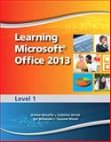 Learning Microsoft Office 2013 : Level 1, Emergent Learning LLC Staff and Weixel, Suzanne, 0133390411