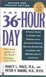 The 36-Hour Day, Nancy L. Mace and Peter V. Rabins, 0446610410