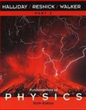 Fundamentals of Physics : Chapters 13-21, Halliday, David and Resnick, Robert, 0471360414