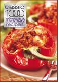 Classic 1000 Microwave Recipes, Sonia Allison, 057203041X