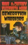 Generation Warriors, Anne McCaffrey and Elizabeth Moon, 0671720414