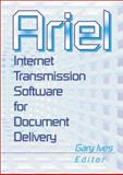 Ariel : Internet Transmission Software for Document Delivery, Morris, Leslie R., 0789010410
