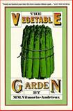 The Vegetable Garden, M. Vilmorin-Andrieux, 0898150418