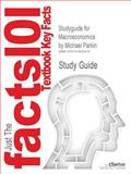 Studyguide for MacRoeconomics by Michael Parkin, Isbn 9780131394452, Cram101 Textbook Reviews and Parkin, Michael, 1478430419