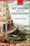 Set Theory and Its Philosophy : A Critical Introduction, Potter, Michael, 0199270414