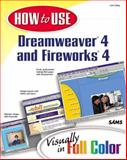 How to Use Dreamweaver 4 and Fireworks 4, Coley, Lon, 067232041X