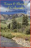 Trees and Scrubs of Colorado, Carter, Jack L., 0965840417