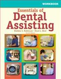 Workbook for Essentials of Dental Assisting, Robinson, Debbie S. and Bird, Doni L., 1416040412