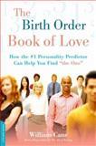 The Birth Order Book of Love, William Cane, 1600940412