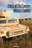 Ethics of 21st Century Military Conflict, Patti Tamara Lenard, E.L. Gaston, 161770041X