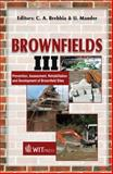 Brownfields III : Prevention, Assessment, Rehabilitation and Development of Brownfield Sites, C. A. Brebbia, U. Mander, 1845640411