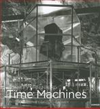 Stanley Greenberg - Time Machines, Greenberg, Stanley, 3777440418