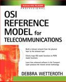 OSI Reference Model for Telecommunications, Wetteroth, Debbra, 0071380418