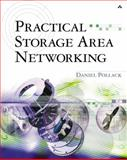 Practical Storage Area Networking, Pollack, Daniel, 0201750414