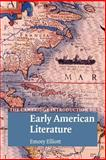 The Cambridge Introduction to Early American Literature, Elliott, Emory, 052152041X