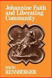 Johannine Faith and Liberating Community 9780664250416