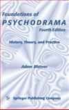 Foundations of Psychodrama : History, Theory and Practice, Blatner, Adam and Blatner, Allee, 0826160417