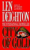 City of Gold, Len Deighton, 0061090417
