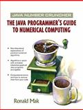 Java Number Cruncher : The Java Programmer's Guide to Numerical Computing, Mak, Ronald, 0130460419