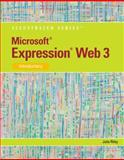Microsoft Expression Web 3 - Illustrated Introductory, Riley, Julie, 0538750413