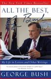 All the Best, George Bush, George H. W. Bush and George W. Bush, 0743200411