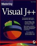 Mastering Visual J++, Holzner, Steven, 0782120415
