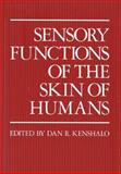 Sensory Functions of the Skin of Humans, , 1461330416