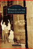Wineries of the Gold Country, Sarah Lunsford, 1467130419