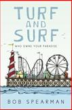 Turf and Surf, Bob Spearman, 1495230414