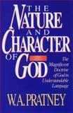 Nature and Character of God, Winkey Pratney and Winkie Pratney, 1556610416