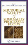 Microbial Safety of Minimally Processed Foods, Novak, John S., 1587160412