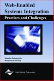 Web-Enabled Systems Integration : Practice and Challenges, Dahanayake, Ajantha and Gerhardt, Waltraud, 1591400414