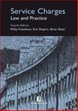 Services Charges : Law and Practice, Freedman, Philip and Shapiro, Eric, 1846610419