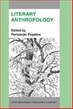 Literary Anthropology : A New Interdisciplinary Approach to People, Signs and Literature, , 9027220417