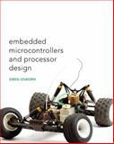 Embedded Microcontrollers and Processor Design, Osborn, Charles, 0131130412