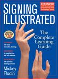 Signing Illustrated, Mickey Flodin, 039953041X