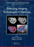 Emerging Imaging Technologies in Medicine, , 1439880417