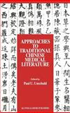 Approaches to Traditional Chinese Medical Literature, , 1556080417