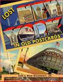 Lost New York in Old Postcards, Rod Kennedy, 1586850415