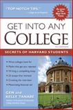 Get into Any College, Tanabe and Kelly Tanabe, 1617600415