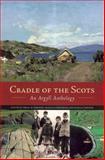 Cradle of the Scots : An Argyll Anthology, Renton, Ronald, 1841580414