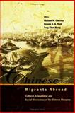 Chinese Migrants Abroad : Cultural, Educational, and Social Dimensions of the Chinese Diaspora, , 9812380418