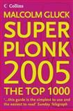 Superplonk 2005, Malcolm Gluck, 0007160410