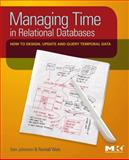 Managing Time in Relational Databases 9780123750419