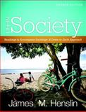 Life in Society : Readings for Sociology: A down-to-Earth Approach, Henslin, James M., 0205780415