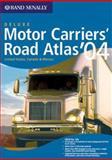 2004 Deluxe Motor Carriers' Road Atlas 9780528900419